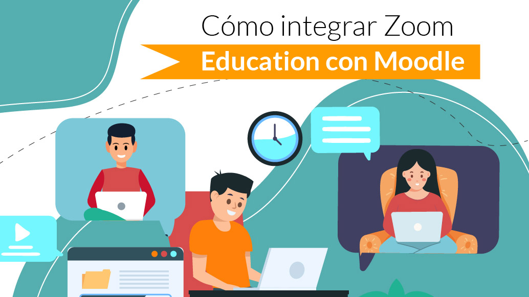 Cómo integrar Zoom Education y Moodle